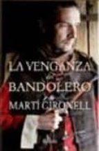 la venganza del bandolero-marti gironell-9788408083443