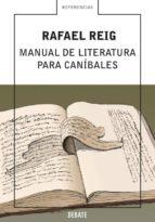 manual de literatura para canibales-rafael reig-9788483066553