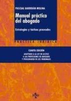 manual practico del abogado: estrategias y tacticas procesales (4 ª ed.)-pascual barberan molina-9788430952823