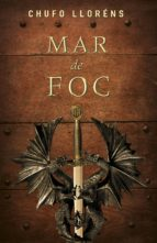 mar de foc (ebook)-chufo llorens-9788401387883