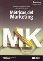 metricas del marketing (2ª ed.)-alejandro dominguez doncel-9788473567183