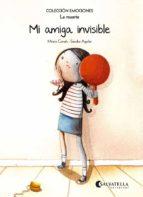 mi amiga invisible (la muerte)-mireia canals botines-9788484128113