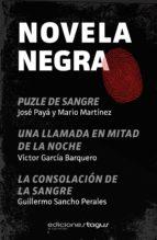 pack novela negra (ebook)-jose paya-mario martinez-victor garcia barquero-9788415623373