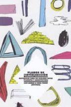 planos de [inter]seccion: materiales para un dialogo entre filoso fia y arquitectura-luis (ed.) arenas-uriel (ed.) fogue-9788461537723