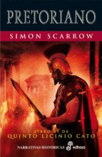 pretoriano (xi)  (epub) (ebook)-simon scarrow-simon scarrow-9788435046183