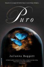 puro-julianna baggott-9788499184333