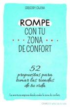 rompe con tu zona de confort (ebook)-gregory cajina-9788497546713