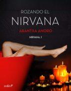ROZANDO EL NIRVANA (EBOOK) + #2#ANORO, ARANTXA#20097686#