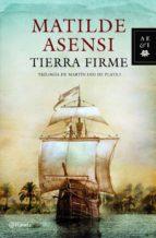 tierra firme (ebook)-matilde asensi-9788408106593
